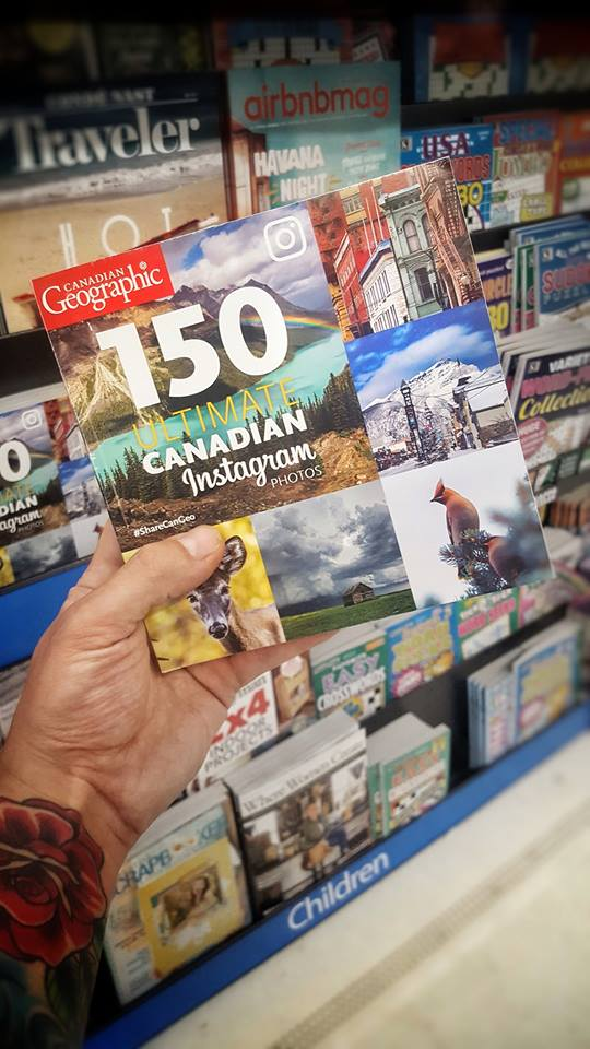 Published in CanGeo's 150 Ultimate Canadian Instagram Photos Book